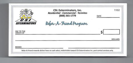 CSI Exterminators $25 Refer a Friend Gift Check